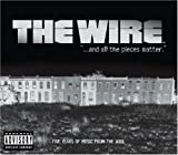 The Wire: And All the Pieces Matter -- Five Years of Music from The Wire