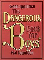 Dangerous Book for Boys (2007 publication) by Conn Iggulden Hal Iggulden (2007) Paperback【洋書】 [並行輸入品]