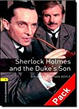 Sherlock Holmes and the Duke's Son (Oxford Bookworms Library) CD Pack