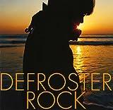 DEFROSTER ROCK 画像