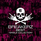 BREAKERZ BEST~SINGLE COLLECTION~(在庫あり。)