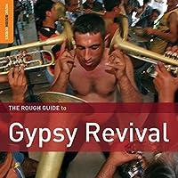 Rough Guide to Gypsy Revival (Bonus CD)
