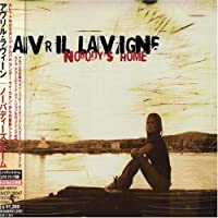 Nobody's Home by Avril Lavigne (2004-11-04)