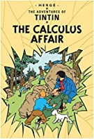 The Calculus Affair (Adventures of Tintin S) by Herge(2002-11-04)