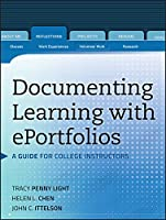 Documenting Learning with ePortfolios: A Guide for College Instructors (Jossey-Bass Higher and Adult Education)