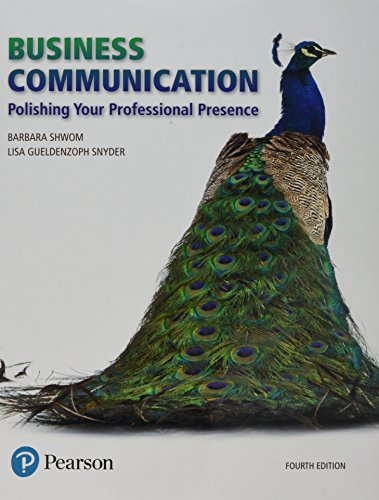 Download Business Communication: Polishing Your Professional Presence Plus MyLab Business Communication with Pearson eText -- Access Card Package (4th Edition) 0134890450