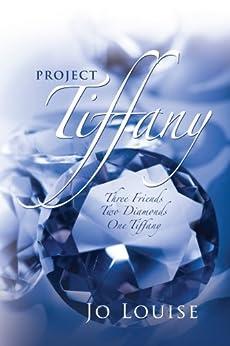 Project Tiffany by [Louise, Jo ]