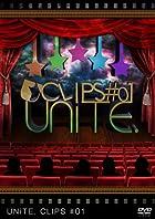 UNiTE. CLIPS #01 [DVD](在庫あり。)
