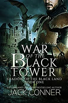 War of the Black Tower (Shadow of the Black Land Book 1) by [Conner, Jack]