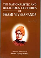 Nationalistic and Religious Lectures of Swami Vivekananda