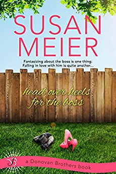 Head Over Heels for the Boss (Donovan Brothers) by [Meier, Susan]