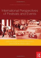 International Perspectives of Festivals and Events (Advances in Tourism Research)