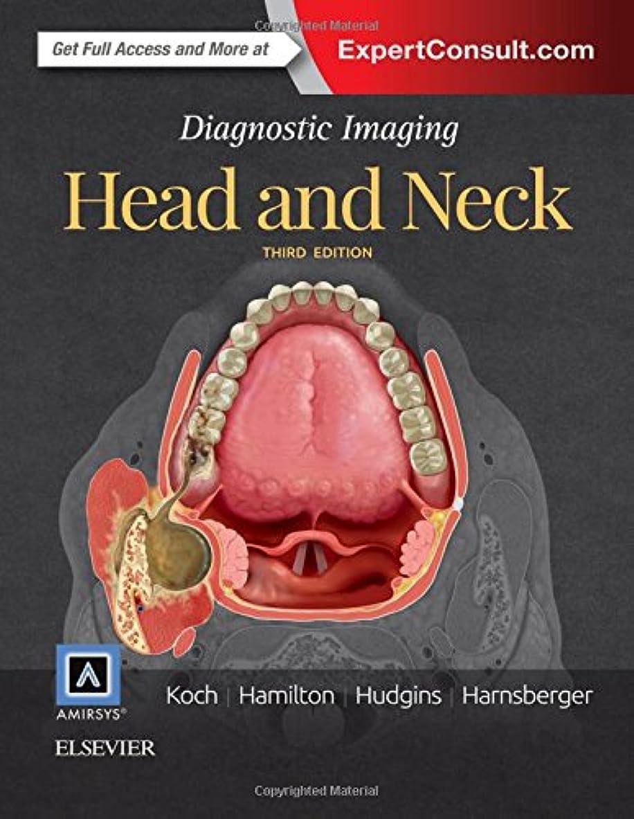 毎週時計ジャンプするDiagnostic Imaging: Head and Neck, 3e