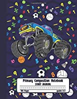Primary Composition Notebook Story Journal: Cool Truck with Alphabet Letters Notebook with Picture Space, Title Lines, Dotted Midlines Handwriting Practice Paper with 100 Blank Writing Pages, Perfect for Kids in Kindergarten, First and Second Grade, E