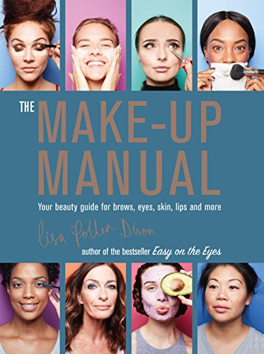 amazon the make up manual your beauty guide for brows eyes skin