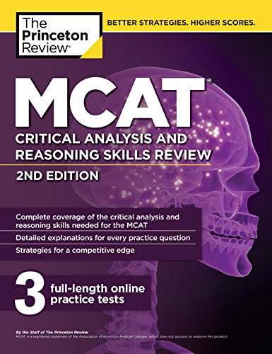Download MCAT Critical Analysis and Reasoning Skills Review, 2nd Edition (Graduate School Test Preparation) 1101920564