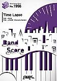 バンドスコアピースBP1998 Time Lapse / Poppin'Party ~スマホアプリ『バンドリ!  ガールズバンドパーティ! 』より