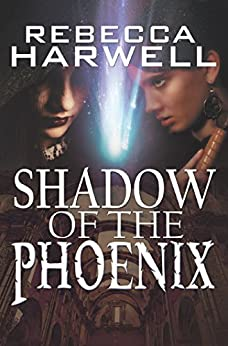 Shadow of the Phoenix by [Harwell, Rebecca]