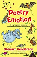 Poetry Emotion: 50 Original Poems to Spark an Imaginative Approach to Topical Values
