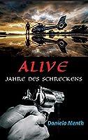 Alive - Jahre Des Schreckens