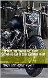 00:06:24 Tuesday, September 06, 2005 03:09:00 AM By Troy Anthony Platt (English Edition)