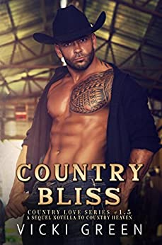 Country Bliss (Country Love 1.5) by [Green, Vicki]