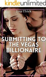 Submitting to the Vegas Billionaire: BDSM Erotica (English Edition)