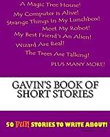 Gavin's Book of Short Stories