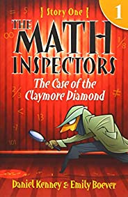 The Math Inspectors: The Case of the Claymore Diamond: Story One: 1