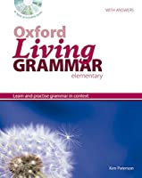 Oxford Living Grammar: Elementary: Student's Book Pack: Learn and practise grammar in everyday contexts