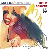 Live in Concert-Are We Th by Sara K. & Chris Jones (2003-07-18)