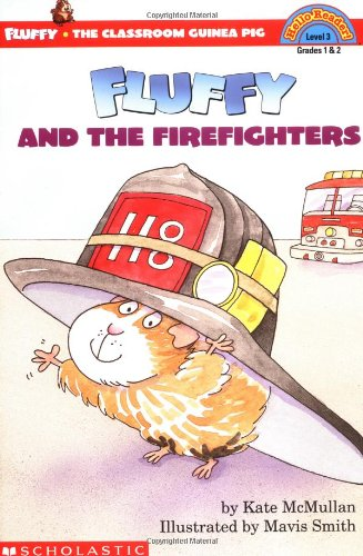 Fluffy and the Firefighters: Level 3 (HELLO READER LEVEL 3)の詳細を見る