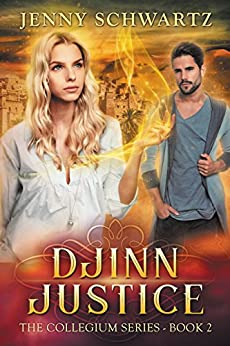 Djinn Justice (The Collegium Book 2) by [Schwartz, Jenny]