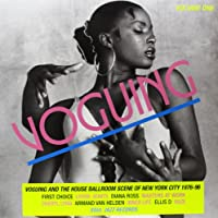 Vol. 1-Voguing & the House Ballroom Scene in New Y [12 inch Analog]