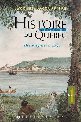 Histoire Populaire du Quebec V. 01 des Origines a 1791 Nlle Edit.