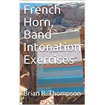 French Horn, Band Intonation Exercises