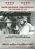 Water & Sugar: Carlo Di Palma, the Colours of Life [DVD]