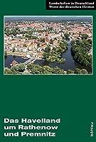 Das Havelland Um Rathenow Und Premnitz: Eine Landeskundliche Bestandsaufnahme (Landschaften in Deutschland)