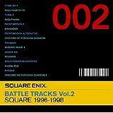 SQUARE ENIX BATTLE TRACKS Vol.2 SQUARE 1996~1998