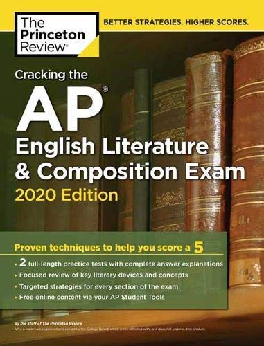 Cracking the AP English Literature & Composition Exam, 2020 Edition: Practice Tests & Prep for the NEW 2020 Exam (College Test Preparation) (English Edition)