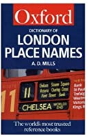 A Dictionary of London Place Names (Oxford Paperback Reference)