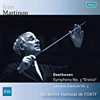 ベートーヴェン : レオノーレ序曲 第3番 | 交響曲 第3番 「英雄」 (Beethoven : Symphony No.3 '' Eroica'' | Leonore Overture No.3 / Jean Martinon | Orchestre National de l'ORTF) [CD] [Live Recording]