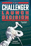The Challenger Launch Decision: Risky Technology, Culture, and Deviance at NASA, Enlarged Edition (English Edition) 画像