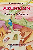 Legends of AZUREIGN: Dragon and Oracle