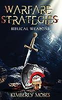 Warfare Strategies: Biblical Weapons