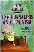 Psychoanalysis and Feminism (Pelican Books)