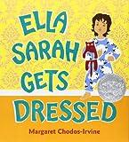 Ella Sarah Gets Dressed (Caldecott Honor Book)