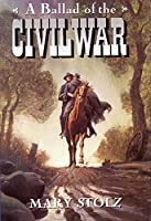 A Ballad of the Civil War (Trophy Chapter Book)