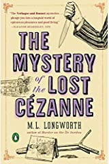 The Mystery of the Lost Cezanne (A Provenal Mystery) by M. L. Longworth (2015-09-15) Paperback