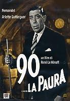 90...La Paura [Italian Edition]